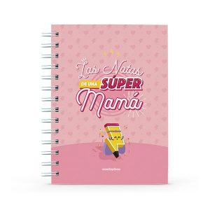 Cuaderno con mensaje notas de una súper mamá